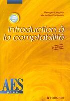 Couverture du livre « Introduction A La Comptabilite » de M Friederich et G Langlois aux éditions Foucher