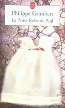 Couverture du livre « La petite robe de Paul » de Philippe Grimbert aux éditions Lgf