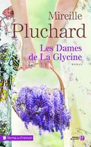 Couverture du livre « Les dames de La Glycine » de Mireille Pluchard aux éditions Presses De La Cite