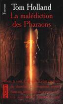 Couverture du livre « La Malediction Des Pharaons » de Tom Holland aux éditions Pocket
