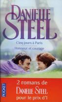 Couverture du livre « Cinq jours à Paris ; honneur et courage » de Danielle Steel aux éditions Pocket