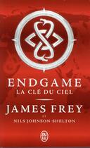 Couverture du livre « Endgame T.2 ; la clé du ciel » de James Frey et Nils Johnson-Shelton aux éditions J'ai Lu