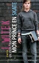 Couverture du livre « Un jour j'irai chercher mon prince en skate » de Jo Witek aux éditions Actes Sud Junior