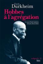 Couverture du livre « Hobbes à l'agrégation » de Emile Durkheim et Jean-Francois Bert aux éditions Ehess