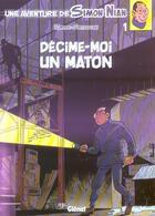 Couverture du livre « Les enquêtes de Simon Nian t.1 ; décime-moi un maton » de Corteggiani et Rodier aux éditions Glenat