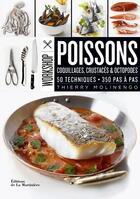 Couverture du livre « Workshop Poissons - Coquillages, Crustace & Octopodes » de Thierry Molinengo aux éditions La Martiniere