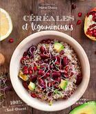 Couverture du livre « Cereales & legumineuses » de Marie Chioca aux éditions Sud Ouest Editions