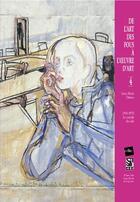 Couverture du livre « De l'art des fous à l'oeuvre d'art t.4 ; 1950-1970, le comble du vide » de Anne-Marie Dubois aux éditions Edite