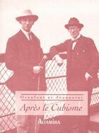 Couverture du livre « Après le cubisme » de Amedee Ozenfant et Charles-Edouard Jeanneret aux éditions Altamira