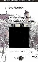 Couverture du livre « Le dernier chat de Saint-Sauveur » de Guy Floriant aux éditions Nykta