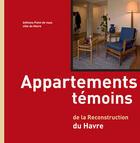 Couverture du livre « Appartements témoins de la reconstruction du Havre » de  aux éditions Point De Vues