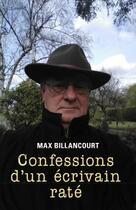 Couverture du livre « Confessions d'un écrivain raté » de Max Billancourt aux éditions Librinova