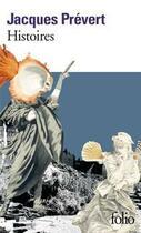 Couverture du livre « Histoires et d'autres histoires » de Jacques Prevert aux éditions Gallimard