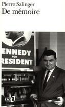 Couverture du livre « De memoire » de Pierre Salinger aux éditions Gallimard