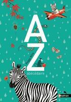 Couverture du livre « De a a z ; abécédaire » de Peggy Nille aux éditions Nathan
