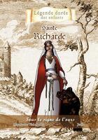 Couverture du livre « Sainte Richarde ; sous le signe de l'ours » de Mauricette Vial-Andru et Judie aux éditions Saint Jude