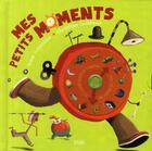 Couverture du livre « Mes petits moments » de Christian Guibbaud aux éditions Milan