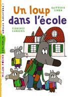 Couverture du livre « Un loup dans l'école » de Quitterie Simon et Florence Langlois aux éditions Milan