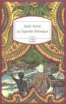 Couverture du livre « Le superbe orénoque » de Jules Verne aux éditions Motifs