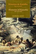 Couverture du livre « Histoires de Kanatha ; vues et contées » de Georges E. Sioui aux éditions Les Presses De L'universite D'ottawa