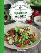 Couverture du livre « Mes bons légumes de saison » de Minouche Pastier et Aglae Blin aux éditions Rustica