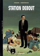 Couverture du livre « Station debout t.1 » de David Chauvel et Thomas Ehretsmann aux éditions Delcourt