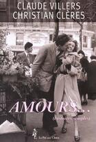 Couverture du livre « De Simples Histoires D'Amour » de Claude Villers et Christian Cleres aux éditions Pre Aux Clercs