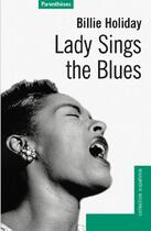 Couverture du livre « Lady sings the blues » de Billie Holiday aux éditions Parentheses