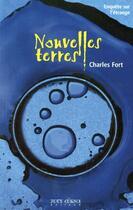 Couverture du livre « Nouvelles terres ; enquête sur l'étrange » de Charles Fort aux éditions Joey Cornu