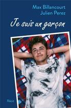 Couverture du livre « Je suis un garçon » de Julien Perez et Max Billancourt aux éditions Librinova