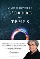 Couverture du livre « L'ordre du temps » de Carlo Rovelli aux éditions Flammarion