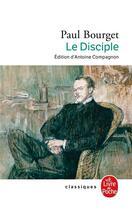 Couverture du livre « Le disciple » de Bourget-P aux éditions Lgf