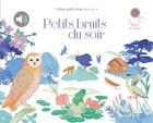 Couverture du livre « Petits bruits du soir » de Prual/Zordan aux éditions Didier Jeunesse