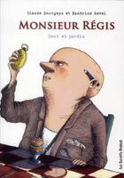 Couverture du livre « Monsieur Régis » de Sandrine Revel et Claude Bourgeyx aux éditions Les Enfants Rouges