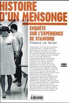 Couverture du livre « Histoire d'un mensonge ; enquête sur l'expérience de Stanford » de Thibault Le Texier aux éditions Zones