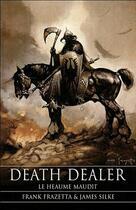 Couverture du livre « Death dealer t.1 ; le heaume maudit » de Frank Frazetta et James Silke aux éditions Eclipse