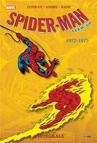 Couverture du livre « Spider-Man - team up ; INTEGRALE VOL.1 ; 1972-1973 » de Gil Kane et Gerry Conway et Ross Andru aux éditions Panini
