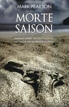 Couverture du livre « Morte saison » de M. Pearson aux éditions City