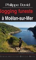 Couverture du livre « Jogging funeste à Moëlan-sur-Mer » de Philippe David aux éditions Astoure