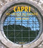 Couverture du livre « Capri, les grilles de paradis » de Didier Serplet aux éditions Archives D'architecture Moderne