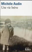 Couverture du livre « Une vie brève » de Michele Audin aux éditions Gallimard