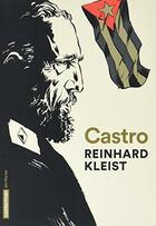 Couverture du livre « Castro (édition 2017) » de Reinhard Kleist aux éditions Casterman