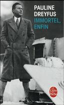 Couverture du livre « Immortel, enfin » de Pauline Dreyfus aux éditions Lgf