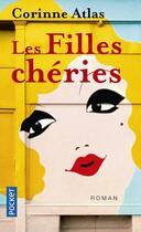 Couverture du livre « Les filles chéries » de Corinne Atlas aux éditions Pocket