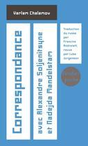Couverture du livre « Correspondance avec Alexandre Soljenitsyne et Nadejda Mandelstam » de Varlam Chalamov et Francine Andreieff aux éditions Verdier