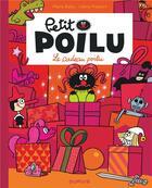 Couverture du livre « Petit poilu poche - tome 6 - le cadeau poilu (reedition) » de Celine Fraipont aux éditions Dupuis Jeunesse