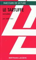 Couverture du livre « Le tartuffe, de Molière » de Jean Joelle aux éditions Bertrand Lacoste