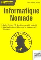 Couverture du livre « Informatique Nomade » de Thierry Thaureaux De Levare aux éditions Micro Application