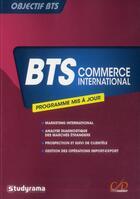 Couverture du livre « Objectif BTS ; BTS commerce international » de Sabine Paturel aux éditions Studyrama
