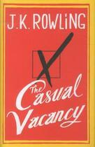 Couverture du livre « THE CASUAL VACANCY » de J. K. Rowling aux éditions Little Brown